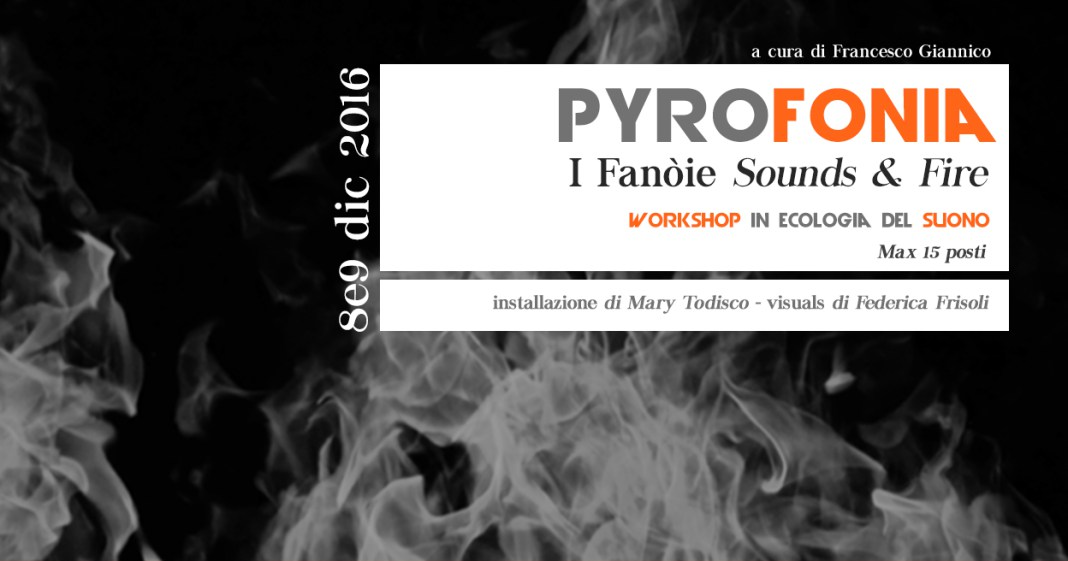 PYROFONIA / I fanòje – Sounds & Fire