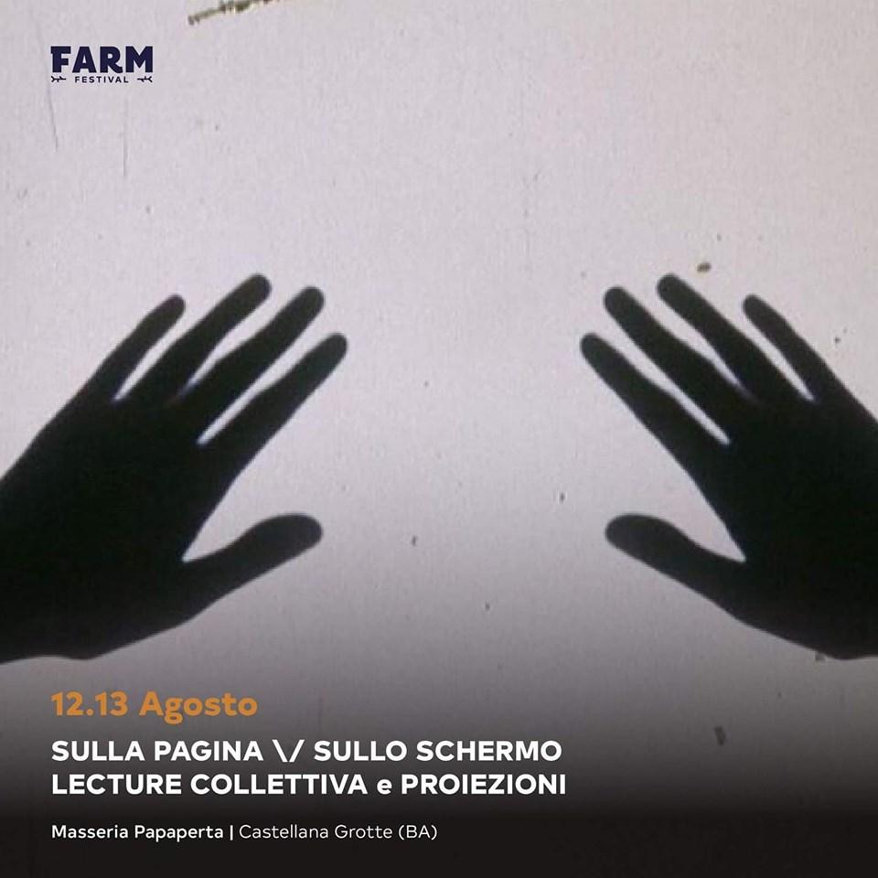 Sulla Pagina\/Sullo Schermo_Masseria Papaperta_12 e 13 agosto_FARM FESTIVAL
