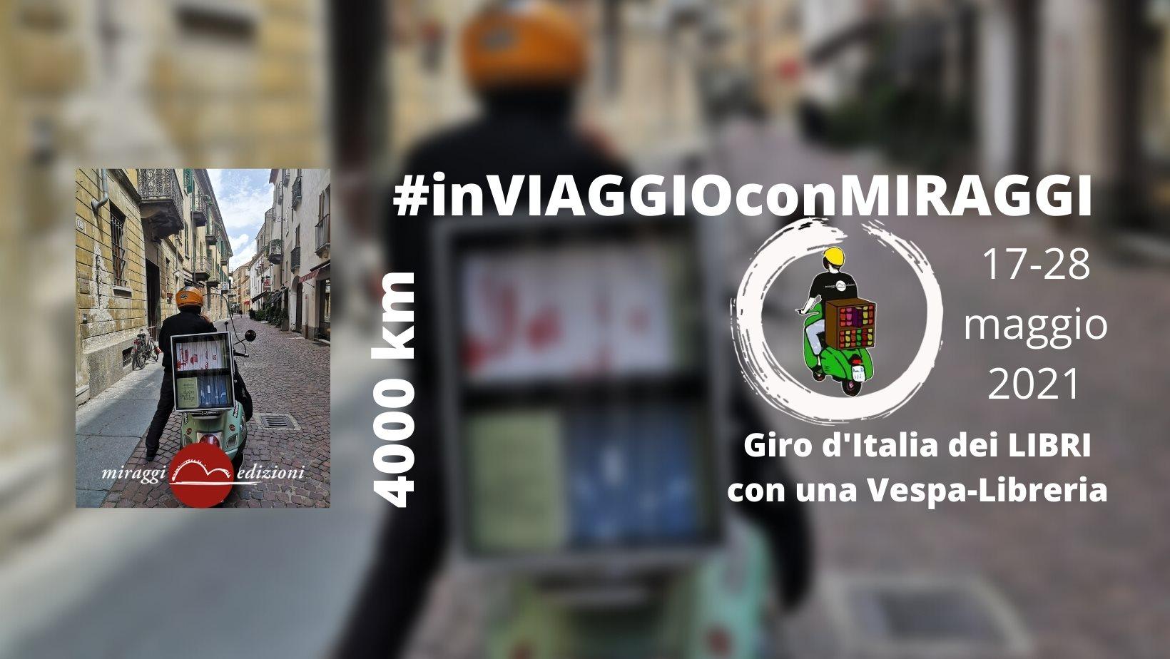 Giro d'Italia con una Vespa trasformata in libreria viaggiante MIRAGGI
